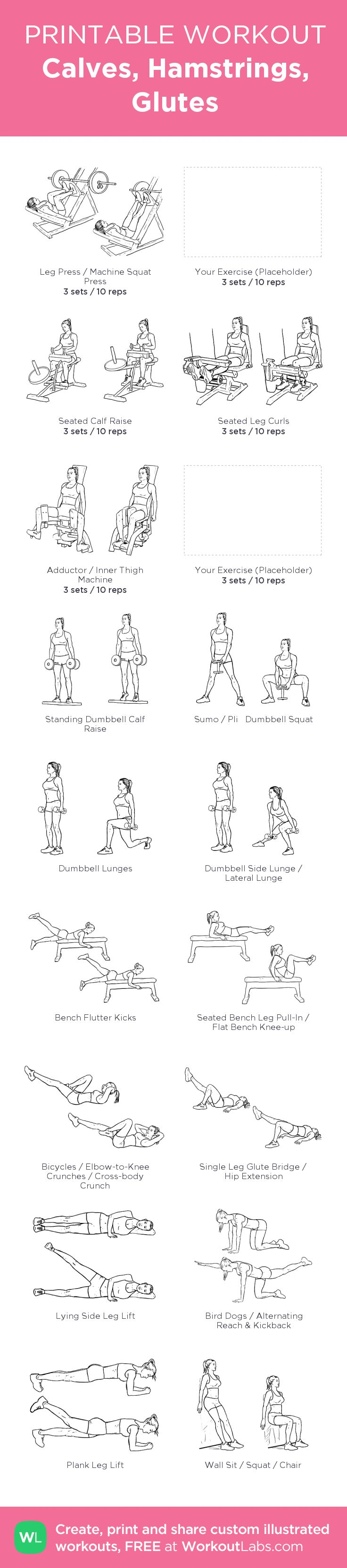 Calves, Hamstrings, Glutes:my visual workout created at WorkoutLabs.com