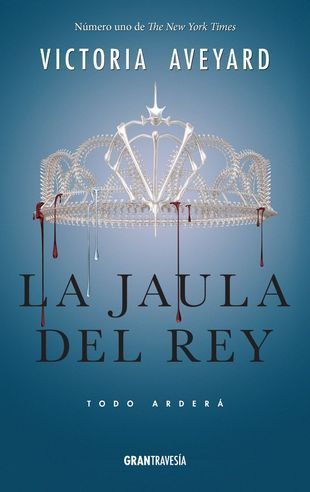 """La jaula del Rey"" Victoria Aveyard"