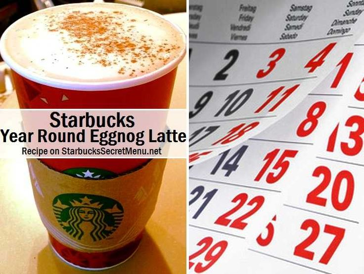 Year Round Eggnog Latte | Starbucks Secret Menu