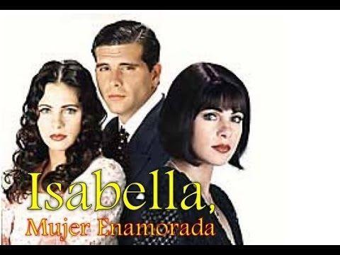 Isabella, mujer enamorada es una telenovela peruana producida por José Enrique Crousillat para la productora América Producciones, transmit...