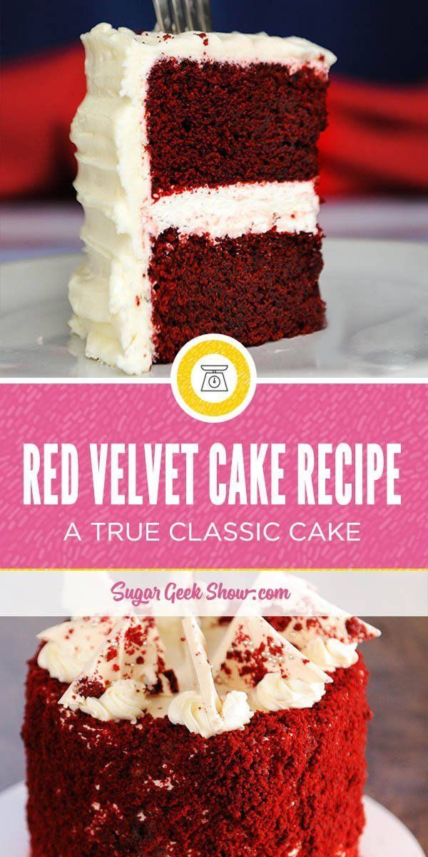 Classic Red Velvet Cake Recipe Cream Cheese Frosting Sugar Geek Show Recipe Red Velvet Cake Recipe Velvet Cake Recipes Red Velvet Cake