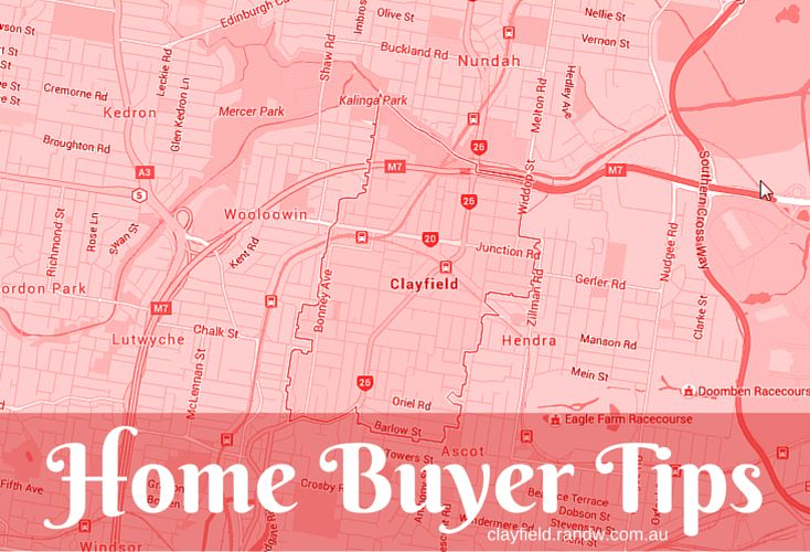 Home Buyer Tips from R&W Clayfield Team!