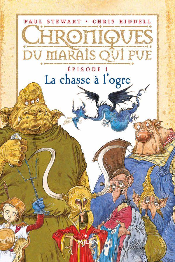 Amazon.fr - Chroniques du marais qui pue: T.1 : La Chasse à l'ogre - Chris Riddell, Paul Stewart, Emilie Hesnard - Livres