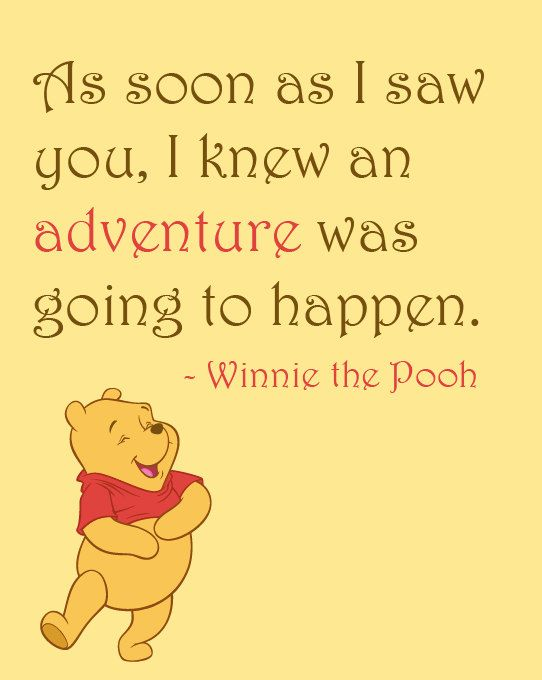 Inspirational Quote: As soon as I saw you, I knew an adventure was going to happen, Winnie the Pooh, Home Decor, Nursery, 8x10 Art Print, by NestedExpressions, $15.00