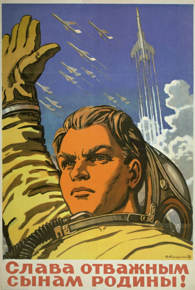 Inspiring and Intense Soviet Space Propaganda Posters Praise to the Brave Sons of Our Motherland, 1959