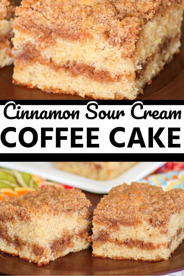 This Cinnamon Sour Cream Coffee Cake With A Super Moist Cake And Two Layers Of Cinnamon Streusel Is A Mo Sour Cream Coffee Cake Sour Cream Recipes Coffee Cake