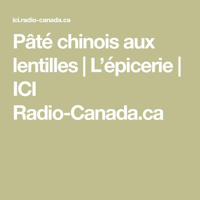 Pâté chinois aux lentilles | L'épicerie | ICI Radio-Canada.ca