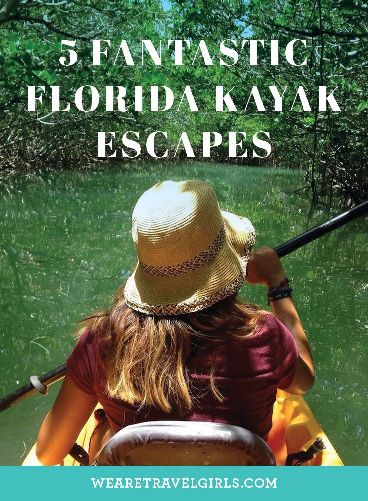 5 FANTASTIC FLORIDA KAYAK ESCAPES South Florida is more than just chilling at South Beach and going clubbing. We are blessed to have beautiful weather all year long. Not to mention, we have the Florida Everglades in our backyards. People come from all over the world to take a journey through the wetlands. By We Are Travel Girls Contributor Leticia Romano