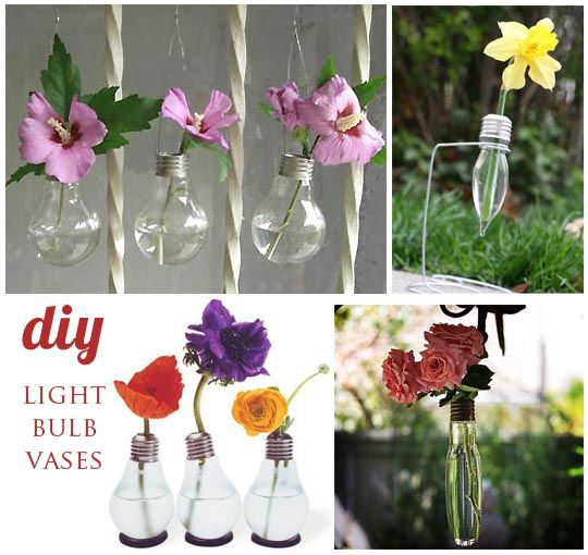 DIY Light Bulb Vases Recycle those old light bulbs and create darling vases for your next party or event! Fill with small buds or greenery for a whimsical little vase! In order to sit upright, you have to set your light bulb on a round washer or some sort of rubber round in order for it to stay stable.