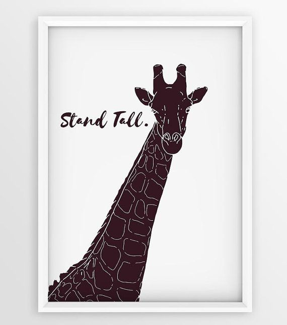 Stand Tall Giraffe Printable poster Motivational by seaquintdesign