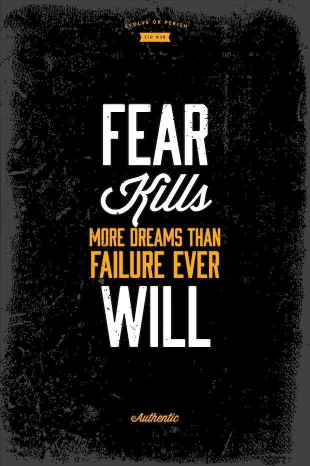 "Tattoo Ideas & Inspiration - Quotes & Sayings | ""Fear kills more dreams than failure ever will"""