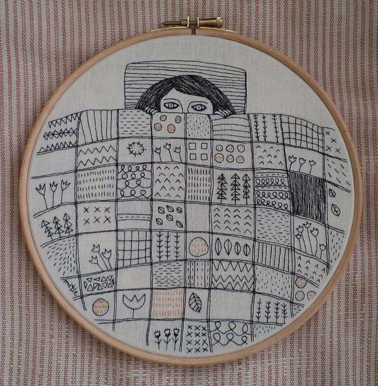 """Hand embroidery. """"Why don't I just stay in bed"""". Good idea. Yep, that sounds like a brilliant idea :)"""