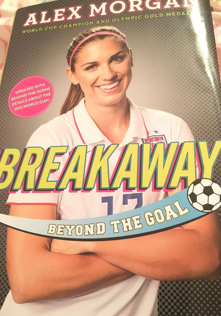 Read Alex's Morgan's book 📚 Breackway!!!