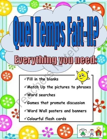 """Weather-Quel Temps Fait-Il? Everything to teach weather expressions in FRENCH! from KidsLoveSchool! on TeachersNotebook.com - (45 pages) - EVERYTHING you need to teach the """"Weather"""" Unit! Lots of vocabulary enrichment handouts, flashcards, oral games, word searches, and concentration match up cards. Lots of learning and FUN! Great for French Immersion and Core French. Package has 4"""