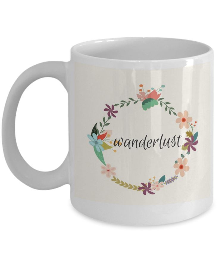 Wanderlust vintage floral coffee mug to feed your wanderlust and coffee habit.  Perfect gift for travellers.  #gifts #wanderlust #christmas #travel #noveltymug #coffee