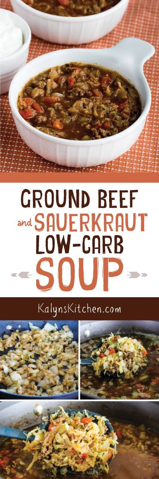 Ground Beef and Sauerkraut Low-Carb Soup is one of my favorites I make every January, and this delicious soup is also Keto, low-glycemic,  gluten-free and South Beach Diet friendly. Don't be afraid of the sauerkraut; it gets sweet and delicious as the soup cooks. [found on KalynsKitchen.com]