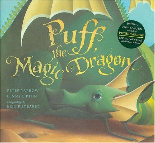 Puff, the Magic Dragon by Peter Yarrow http://smile.amazon.com/dp/1402747829/ref=cm_sw_r_pi_dp_fPcjwb0FWW5HD