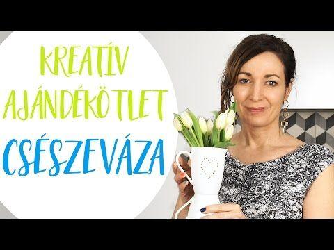 Kreatív ajándékötlet   Csészeváza pillanatok alatt - INSPIRACIOK.HU   Csorba Anita - YouTube