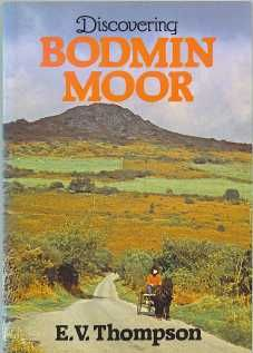 'Discovering Bodmin Moor' by E.V. Thompson.