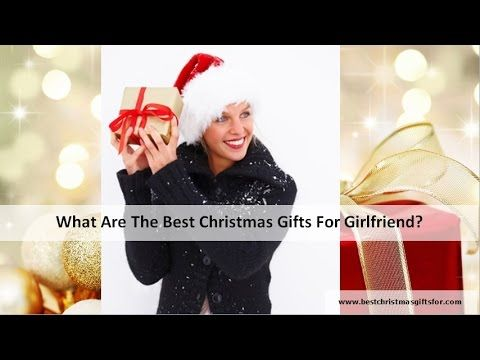 What is the best Christmas gift for your girlfriend? Every man asks himself that question when the holidays near. Here are nice Christmas gift ideas for your girlfriend.