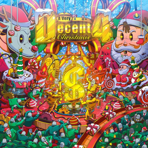 Various Artists - A Very Decent Christmas 4 (Album Release)  #4B #4B #AVeryDecentChristmas4 #AkiraAkira #AkiraAkira #Aquadrop #Aquadrop #Aylen&Divide #Aylen&Divide #BadRoyale #BadRoyale #BigFish #BigFish #BunjiGarlin #BunjiGarlin #Christmas #DJDouggpound #DJDouggpound #JanLevel #JanLevel #JayNahge #JayNahge #KgMan #KGMan #Kiwi #KiWi #maddecent #MajorLazer #MajorLazer #Nonsens #Nonsens #Protoje #Protoje