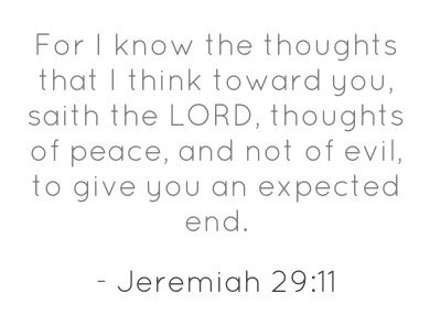 Jeremiah 29:11 KJV it gives me peace to know I have Jesus, and that nothing can happen that he doesn't already know. do you know Jesus ?