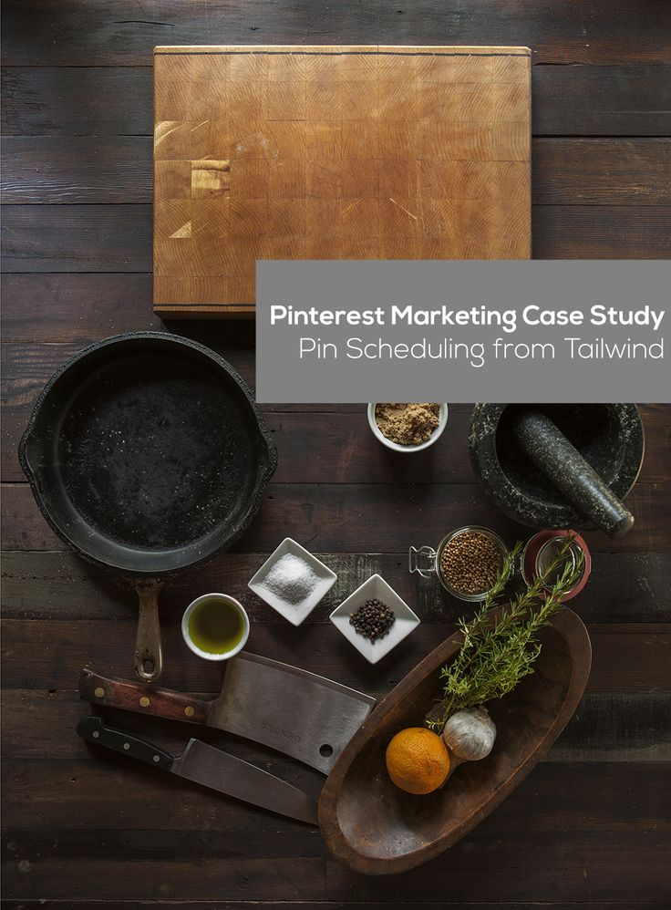 Pinterest Marketing Case Study: Pin Scheduling from Tailwind