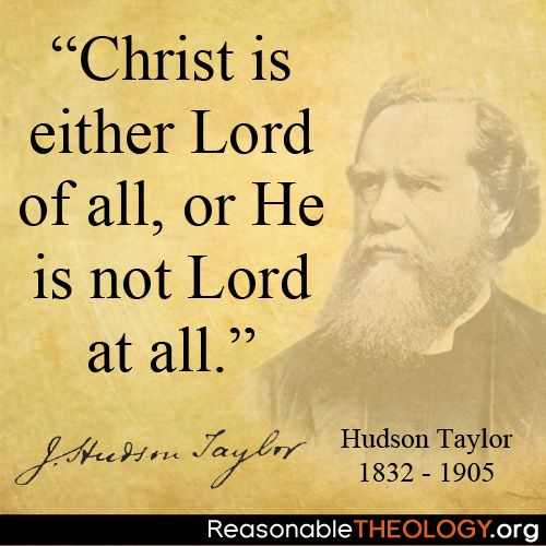 44 Best Images About Quotes: Hudson Taylor On Pinterest