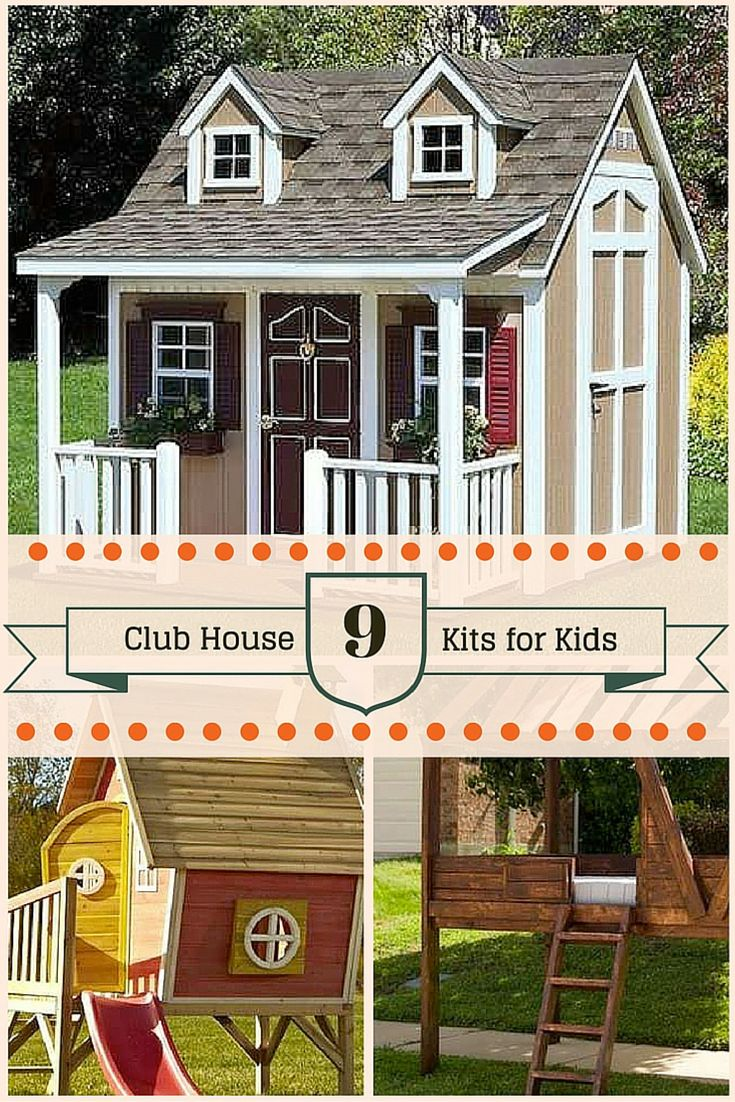 9 Kits for an Instant Kids' Clubhouse