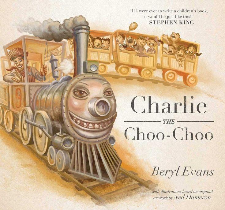 Evans, B. (2016). Charlie the Choo-Choo. New York: Simon & Schuster.