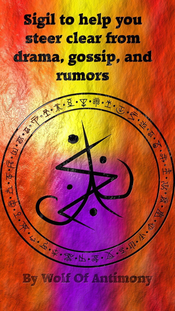 Sigil to help you steer clear from drama, gossip, and rumors