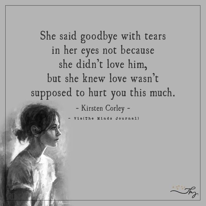 She said goodbye with tears - http://themindsjournal.com/she-said-goodbye-with-tears/