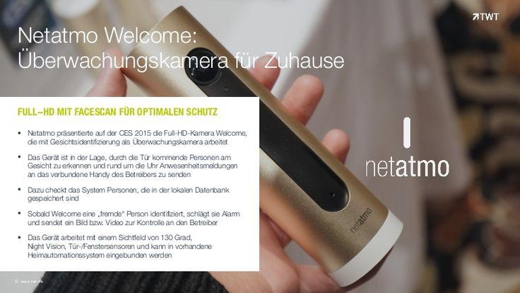 #Netatmo präsentierte auf der #CES 2015 die Full-HD-Kamera Welcome, die mit Gesichtsidentifizierung als Überwachungskamera arbeitet.