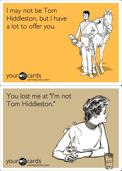 Unless you can offer me Tom?
