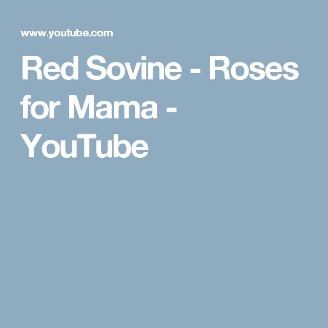 Red Sovine - Roses for Mama - YouTube