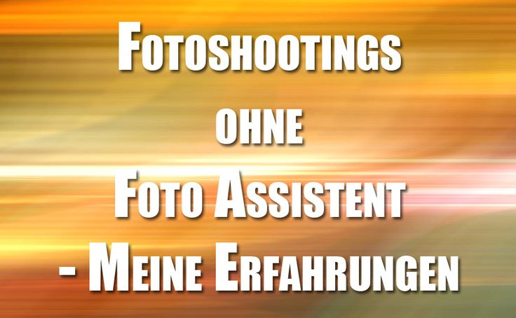 So mache ich Portrait Fotoshootings ohne Assistent.
