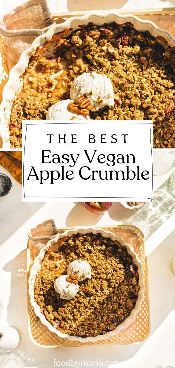 Vegan Apple Crumble Foodbymaria Recipe Fall Vegan Recipes Apple Crumble Vegetarian Christmas Recipes