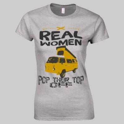 Real Women Pop Their Top Off VW Camper T Shirt