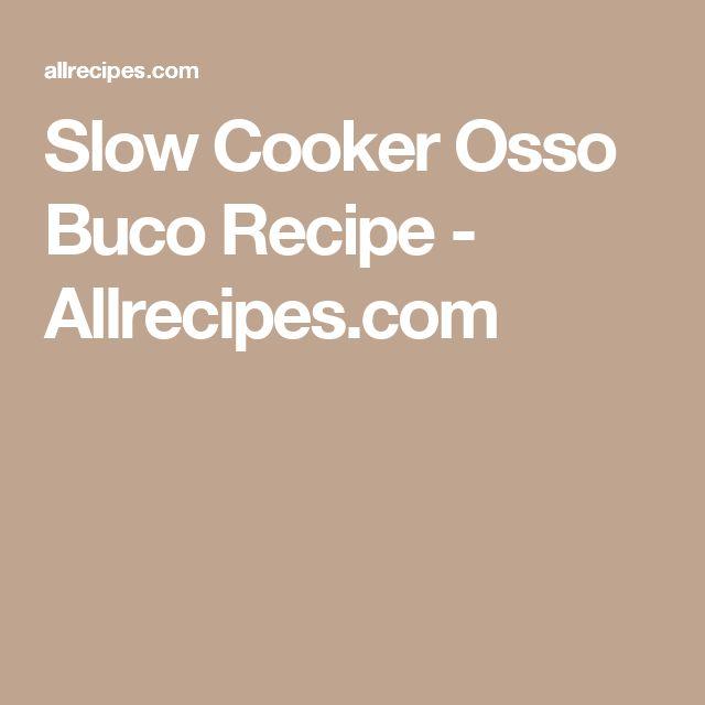 Slow Cooker Osso Buco Recipe - Allrecipes.com