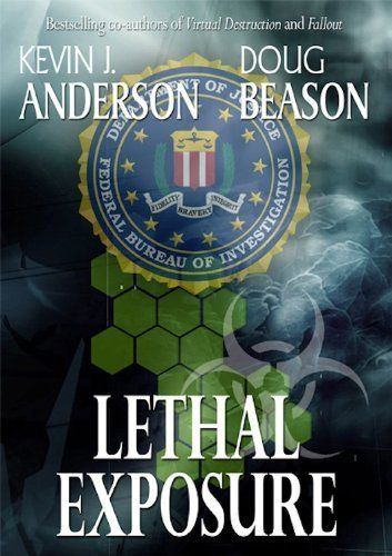 Craig Kreident #3: Lethal Exposure by Kevin J. Anderson. $4.72. Publisher: WordFire Press (December 20, 2010). Author: Kevin J. Anderson. 290 pages