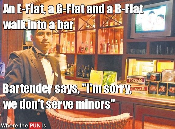 Music humor! Just in case you were worried about your social status, i actually say these and laugh at my own corny joke.