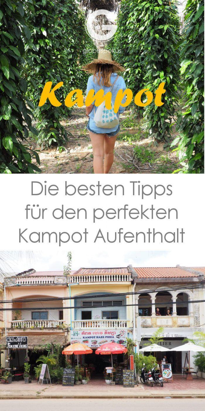 Kampot Reisebericht Pinterest
