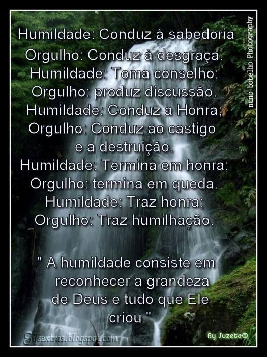 A humildade consiste em reconhecer a grandeza de Deus