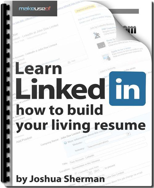 "Learn LinkedIn: How To Build Your Living Resume  -- ""this guide will teach you not only how to use LinkedIn but also how to get the most out of it... Many don't realize how effective LinkedIn can be as a source of information, resources, or even future opportunities. Unlike other social media sites... LinkedIn instead focuses on your professional world, allowing you to build a network of professionals and enjoy the countless perks that can come with that."" / Apr 10 '12"