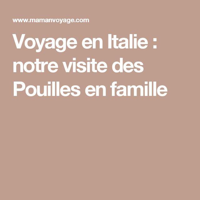 Voyage en Italie : notre visite des Pouilles en famille