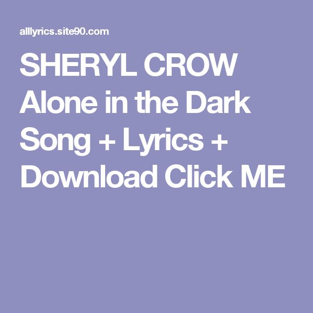 SHERYL CROW  Alone in the Dark Song + Lyrics + Download  Click ME