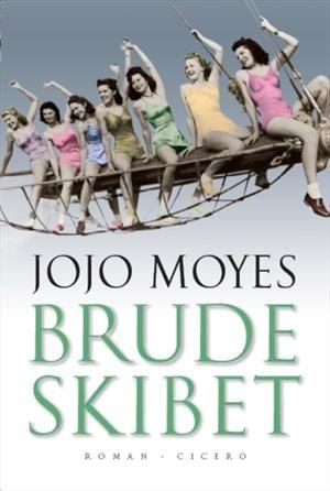 Brudeskibet, Jojo Moyes