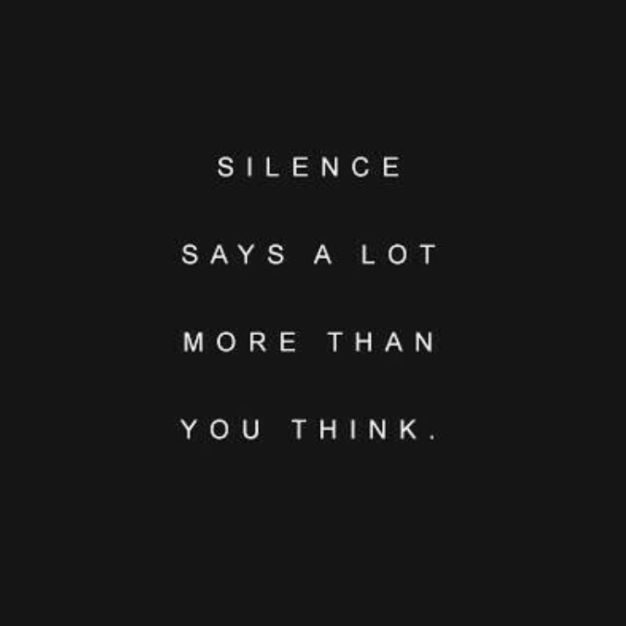 Silence says a lot more than you think.   #quote #quotes #lifequote #quotesdaily #quoteoftheday #quoteart #quotesaboutlife #love #meetville
