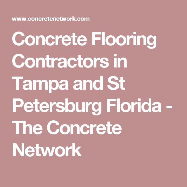 Concrete Flooring Contractors in Tampa and St Petersburg Florida - The Concrete Network