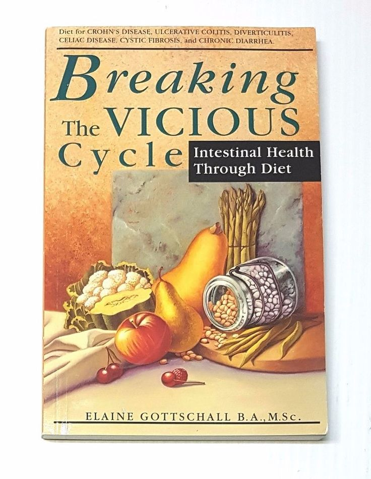 Breaking The Vicious Cycle: Intestinal Health Through Diet-For Crohn's, Colitis, | eBay